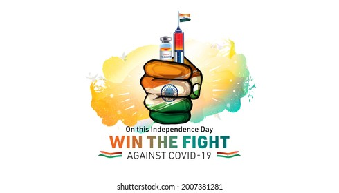 India independence day and vaccination concept with tricolour flag, vaccine injection and typography win the fight against corona virus covid 19 pandemic - Shutterstock ID 2007381281