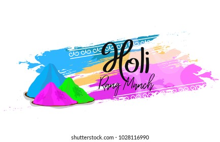 Indian Holi Festival Celebration Poster Or Banner Background. Holi Rang-Manch