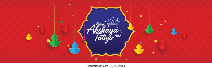Indian Traditional Festival Happy Akshaya Tritiya Web Banner Background with Creative Colorful Hanging Lamps