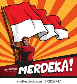 Indonesian Independence Day. Translation: Independence, Freedom