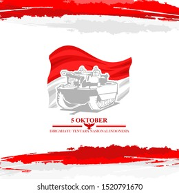 Indonesian text: October 5, Long live Indonesian National Armed Forces! vector illustration. Suitable for greeting card, poster and banner.