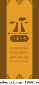 Indonesian translate: Happy Nyepi Day, Vector Illustration. Suitable for greeting card, poster and banner