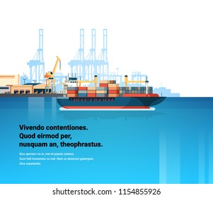 Industrial sea port cargo logistics container freight ship import export crane water delivery transportation concept shipping dock flat copy space vector illustration