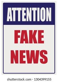 Industrial signpost attention of fake news. Vector illustration