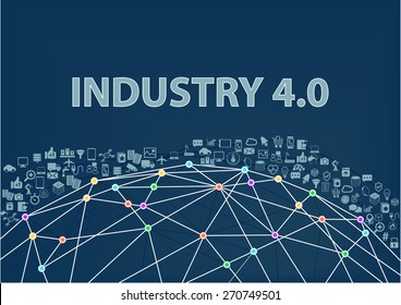 Industry 4.0 vector illustration background. Internet of things concept visualized by globe wireframe and connections between different connected devices like smart phone, sensors, objects.