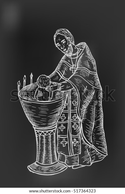Infant baptism in the baptismal font, the baptism of a child in Christianity. Vector priest baptizes a baby. Hand drawn. The blackboard in chalk style