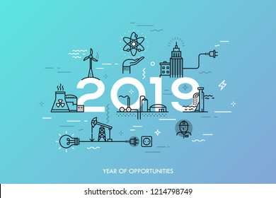 Infographic banner, 2019 - year of opportunities. Trends and predictions in water supply, electric power generation, nuclear plant construction, oil extraction. Vector illustration in thin line style.