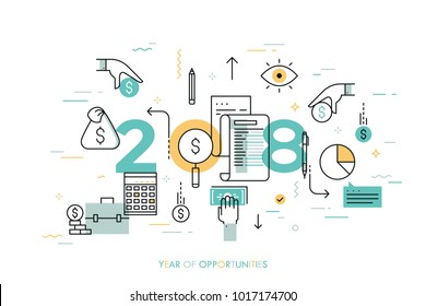 Infographic concept, 2018 - year of opportunities. New trends, prospects, plans and predictions in accounting, financial consulting, personal budget planning. Vector illustration in thin line style.