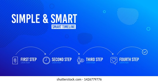 Infographic timeline. Attachment, Time and Like icons simple set. Heart sign. Attach document, Office clock, Thumbs up. Like rating. 4 steps layout. Line attachment icon. Vector
