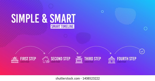Infographic timeline. Loan house, Shop and Circus icons simple set. Circus tent sign. Discount percent, Store, Attraction park. Buildings set. 4 steps layout. Line loan house icon. Vector