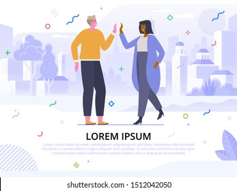 Informal greeting flat banner vector template. Cheerful friends, buddies cartoon characters. Happiness expression, togetherness concept. Happy people giving high five illustration with text space