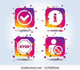 Information icons. Stop prohibition and user blacklist signs. Approved check mark symbol. Colour gradient square buttons. Flat design concept. Vector