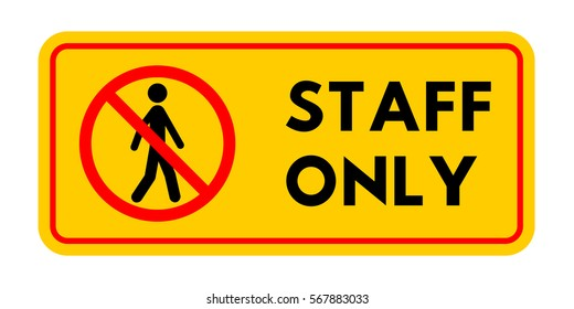"""Information sign with a silhouette of a person. The sticker with the inscription """"Staff only"""". It can be used as a sticker for vehicles."""