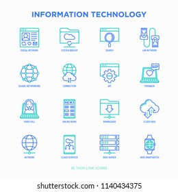 Information technology thin line icons set: social network, system backup, search, LAN network, connection, API, feedback, video call, online news, downloads, cloud data. Modern vector illustration.