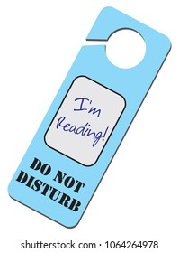 Information Warning - Do Not Disturb, I'm Reading