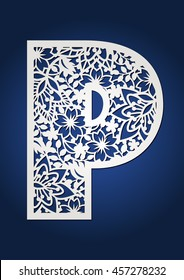 Initial monogram letter P. May be used for paper cutting. Fancy floral alphabet letter. Floral wooden alphabet font letter.