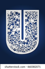 Initial monogram letter U with botanical pattern. May be used for laser cutting. Fancy floral alphabet.