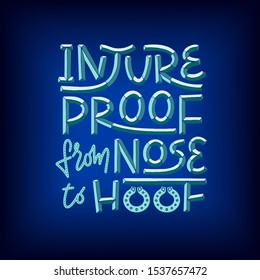 Injureproof from nose to hoof phrase 3D lettering with metal effect on blue background. Witty pun lettering for equestrian equine horse insurance and horse vet help and assessment. Concept for banners