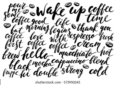 Ink hand lettering with coffee types, motivational slogans for drinks menu design and cute background.