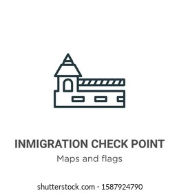 Inmigration check point outline vector icon. Thin line black inmigration check point icon, flat vector simple element illustration from editable maps and flags concept isolated on white background