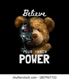inner power slogan with bear toy half robot illustration on black background