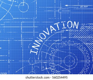 Innovation word on machine blueprint background illustration