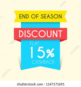 Innovative sale abstract or poster for End of Season Discount Flat 15% Off with nice and creative design illustration.