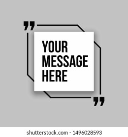 Innovative set vector quotation template in quotes against the White backdrop. Creative vector banner illustration with a quote in a frame with quotes. Color paper template modern typography design.