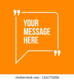 Innovative vector quotation template in quotes against the Orange backdrop. Creative vector banner illustration with a quote in a frame with quotes. Color paper template modern typography design.