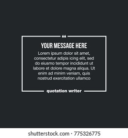 Innovative vector quotation template in quotes against the Black backdrop. Creative vector banner illustration with a quote in a frame with quotes. Color paper template modern typography design.