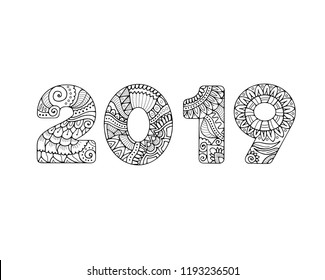 Inscription 2019 filled with zentangle pattern. Adult coloring book page dedicated to new year celebration