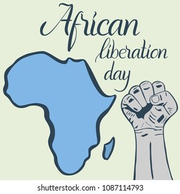 Inscription African liberation day, hands clenched into fist and map of the Africa