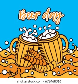 Inscription Beer Day. A cups of beer in the beer sea.  Vector image for postcards, design, prints and your business