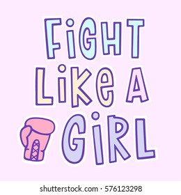 The inscription: Fight like a girl ! With boxing glove on a pink background. Vector Image. It can be used for website design, article, poster, etc.