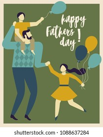 Inscription Happy Father's Day. Dad holding his son and daughter. Vector illustration of a flat design.