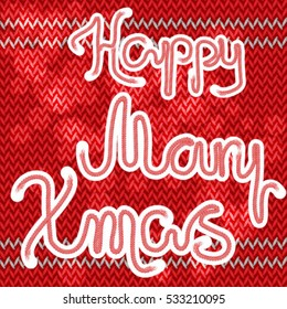 "the inscription ""Happy Mary Xmas"" composed of red rope with white edges on knitted background."