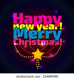 Inscription Happy new year and merry christmas,