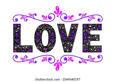 """Inscription """"Love"""". Painted letters on a white background. Can be used as a print, banner, invitation or for any of your designs."""