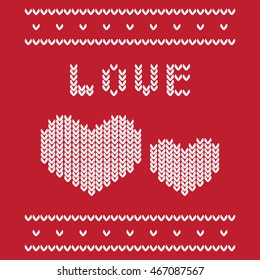 Inscription Love written as if knitting of woolen thread. Reminiscent of a warm and pleasant Christmas sweater. Or sweater donated on the day of lovers. Two large hearts supplement composition.