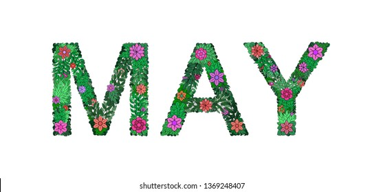 The inscription MAY of plant elements on a white background. Colorful floral alphabet. Made from flowers, twigs and leaves. Spring Alphabet. Set of letters. Vector.