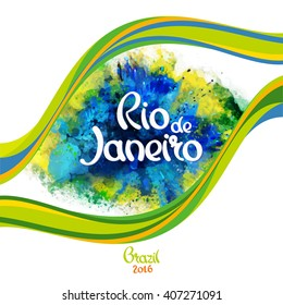 Inscription Rio de Janeiro on a background watercolor stains with wavy lines,colors of the Brazilian flag, Brazil Carnival,watercolor paints, ink color.