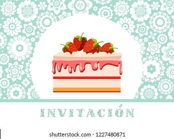 """The inscription in Spanish """"invitation"""". Strawberry cake on blue floral background. Color card. Invitation to a holiday, event, celebration."""