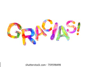 Inscription in Spanish: Thank You (gracias). Triangular letters