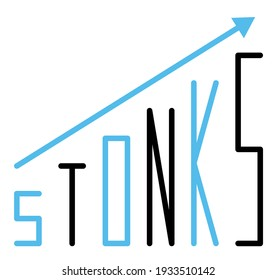 Inscription Stonks on arrow of a growing graph. A modern internet meme, a neologism meaning a sharp rise in stocks. Color vector illustration