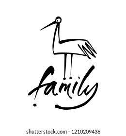 Inscription with a stork - a symbol of family happiness and love. Vector illustration.