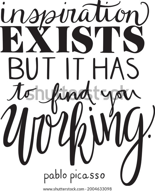 Inspiration Exists Quote Vector Art