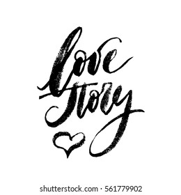 Inspirational lettering Love Story with halftone effect. Hand drawn modern brush calligraphy. Ink illustration. Lettering element for graphic design. Isolated on white background.