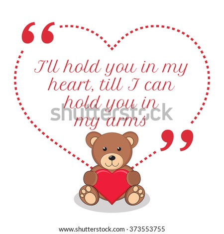 Inspirational Love Quote Hold You My Stock Vector Royalty Free