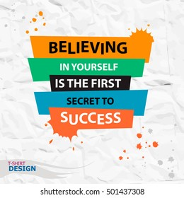 Inspirational motivational quote. Believing in yourself is the first secret to success. Typography Banner Design Concept