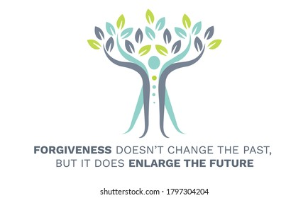 Inspirational Motivational Quote, Forgiveness doesn't change the past, but it does enlarge the future. Vector Illustration showing balance body, abstract tree. Inspiring quotes of wisdom.